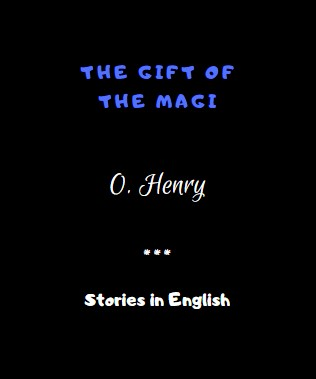 The Gift of the Magi by O. Henry