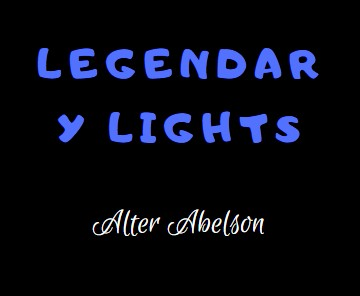 Legendary Lights by Alter Abelson