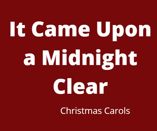 It Came Upon a Midnight Clear - Christmas Song For Kids