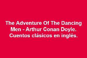 The Adventure Of The Dancing Men