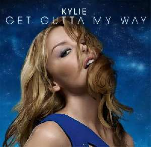 Letra de la canción Get Outta My Way de Kylie Minogue