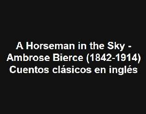 A Horseman in the Sky