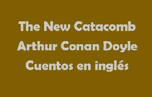 The New Catacomb