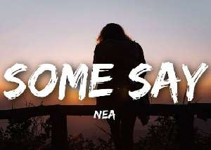 some say nea