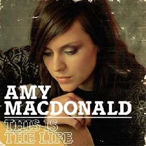 Letra de la canción This is The Life de Amy Macdonald